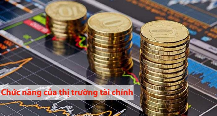 chức năng của thị trường tài chính